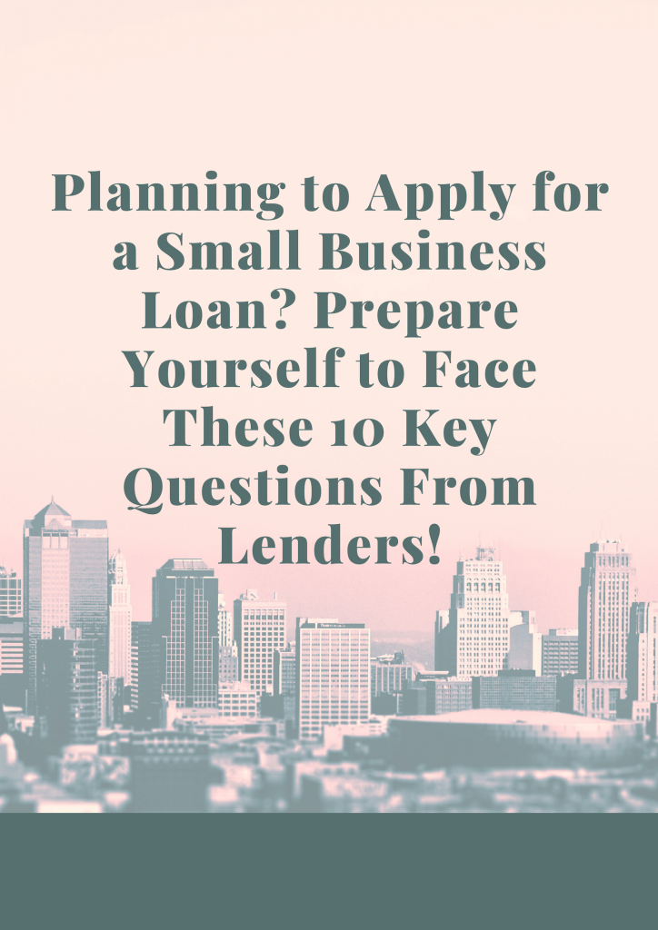 Planning to apply for a small business loan?