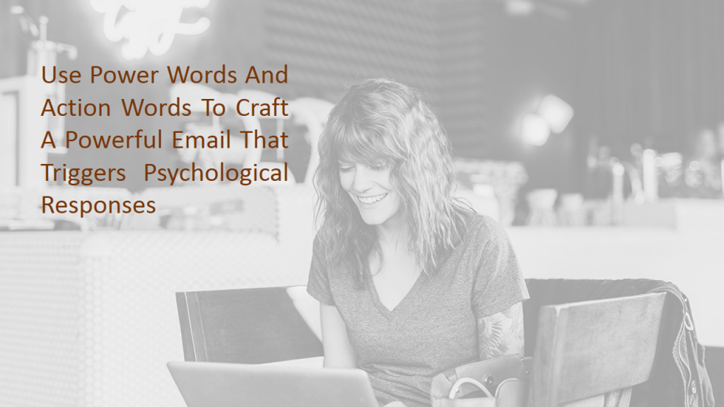 Try to Use Powerful Words in Your Emails To Promote Online Business