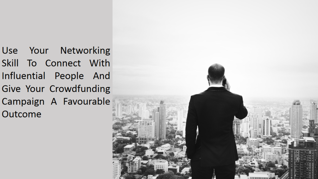 Use Your Networking Skills To Start A Crowdfunding Campaign For A Small Online Business
