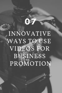 how to use videos for business promotion