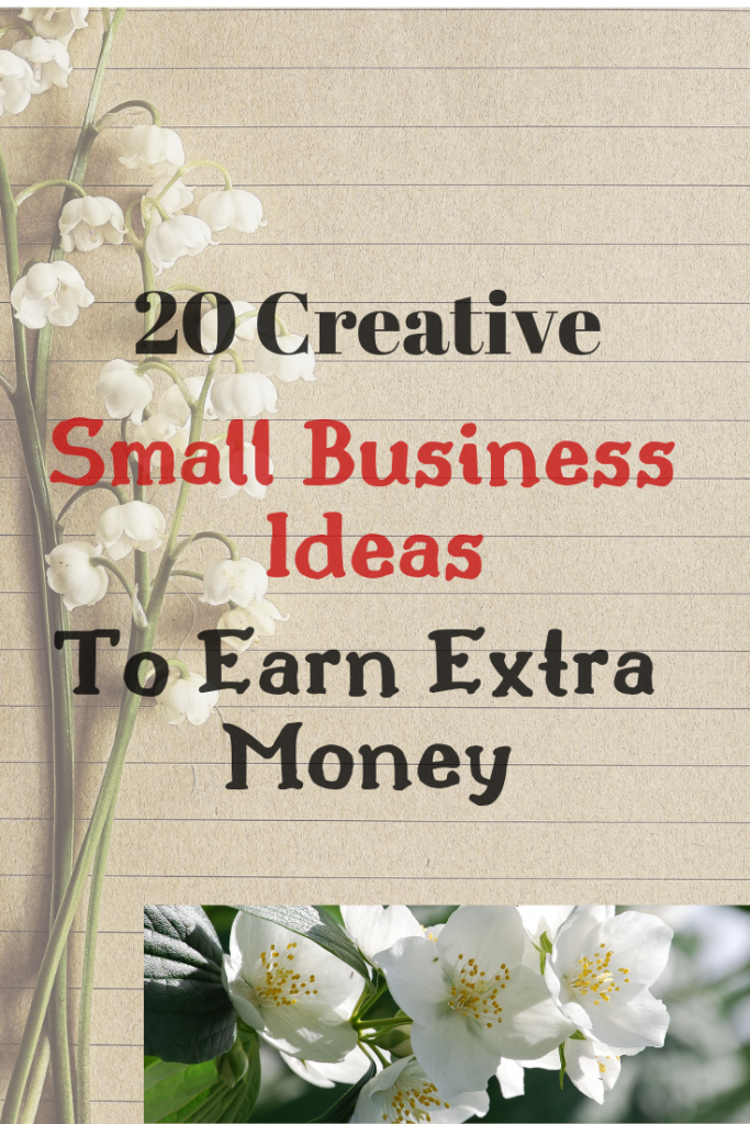 20 creative businesses to earn extra money