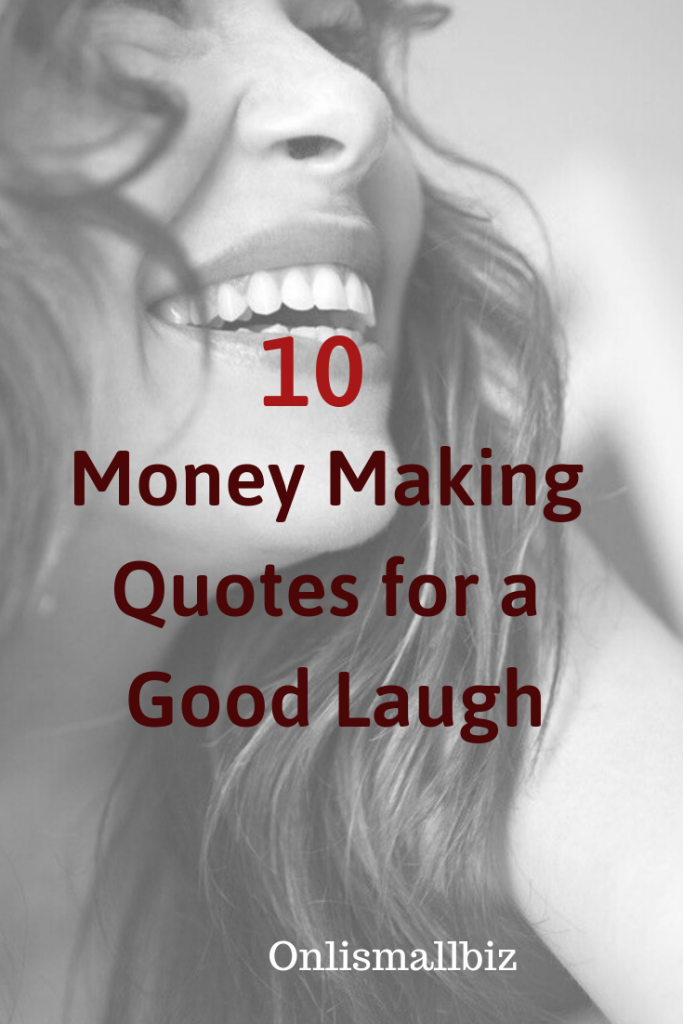 funny money making quotes pin image