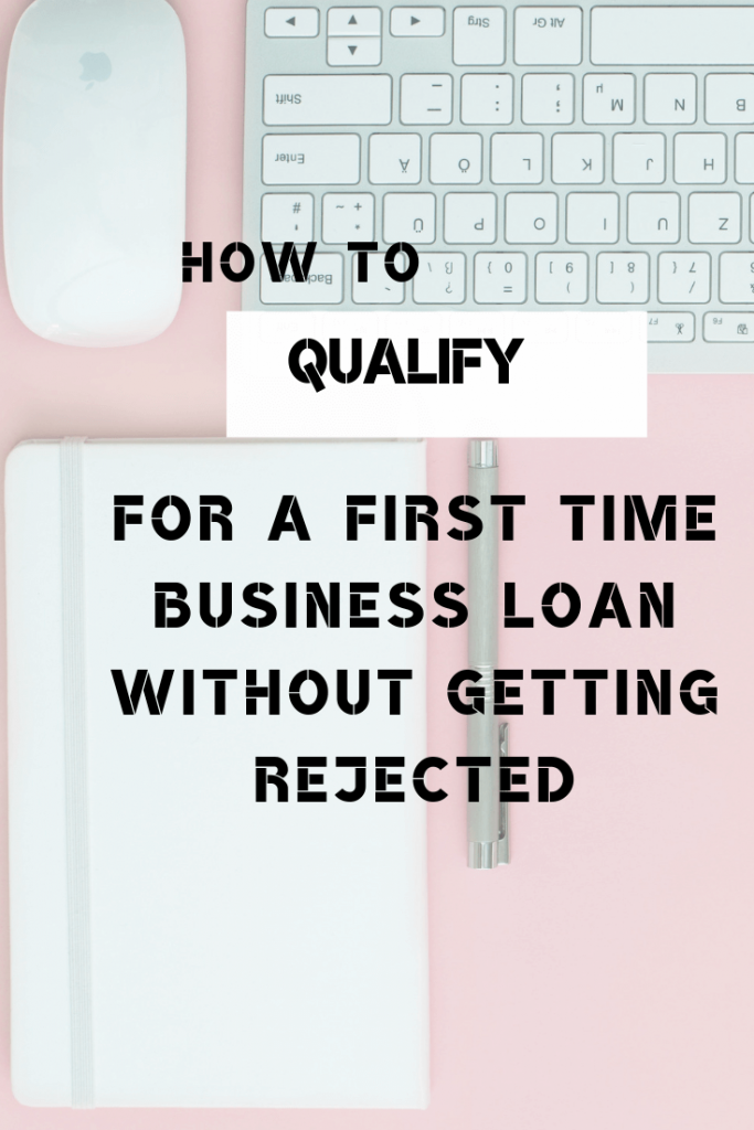 first time business loan