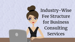 industry wise fees struction for consulting