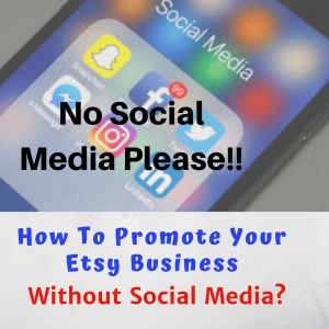market etsy business without social media