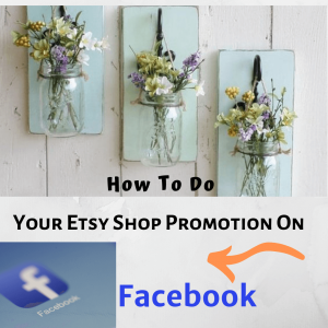 promote etsy shop of Facebook