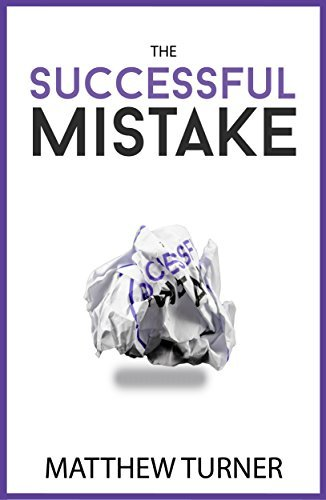 the successful mistake one of the good books to read about business failure