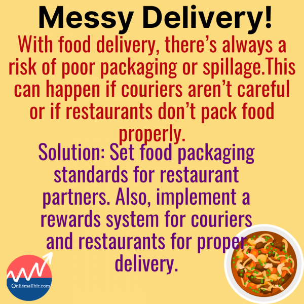Messy delivery is one of the real food delivery business problems